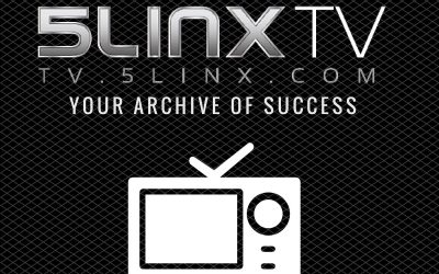 5LINX TV: Your Archive of Success
