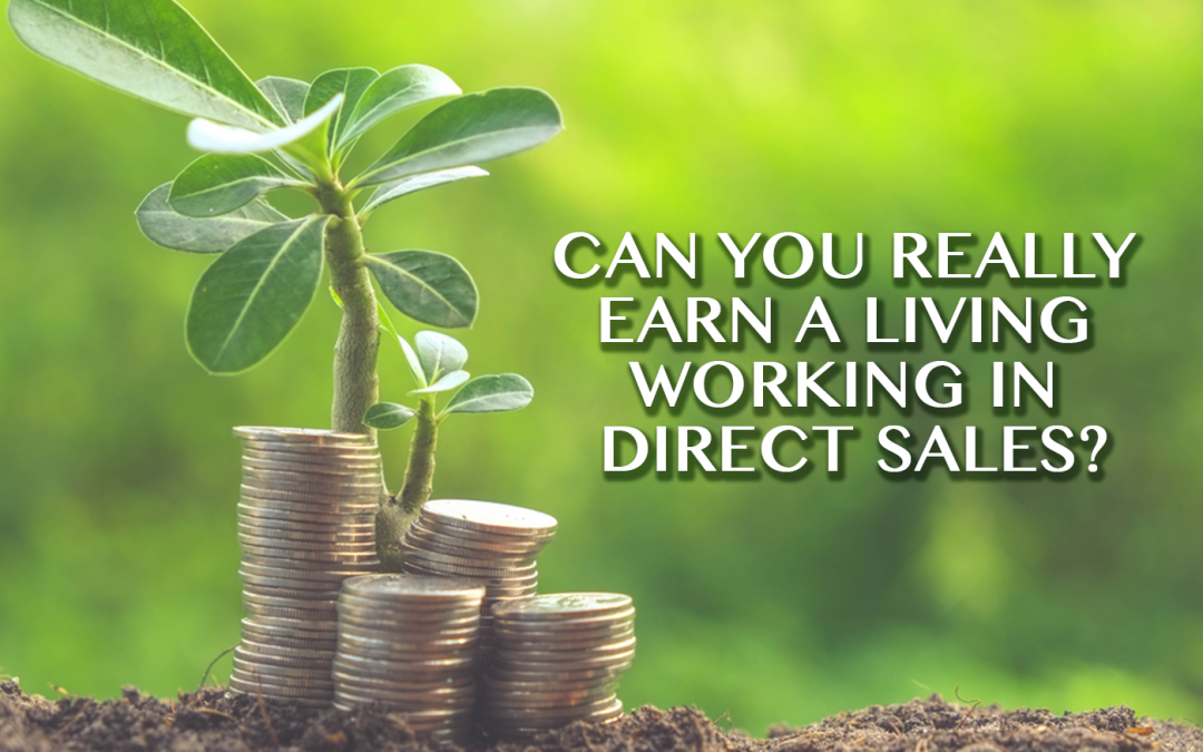 Can You Really Earn a Living Working in Direct Sales?