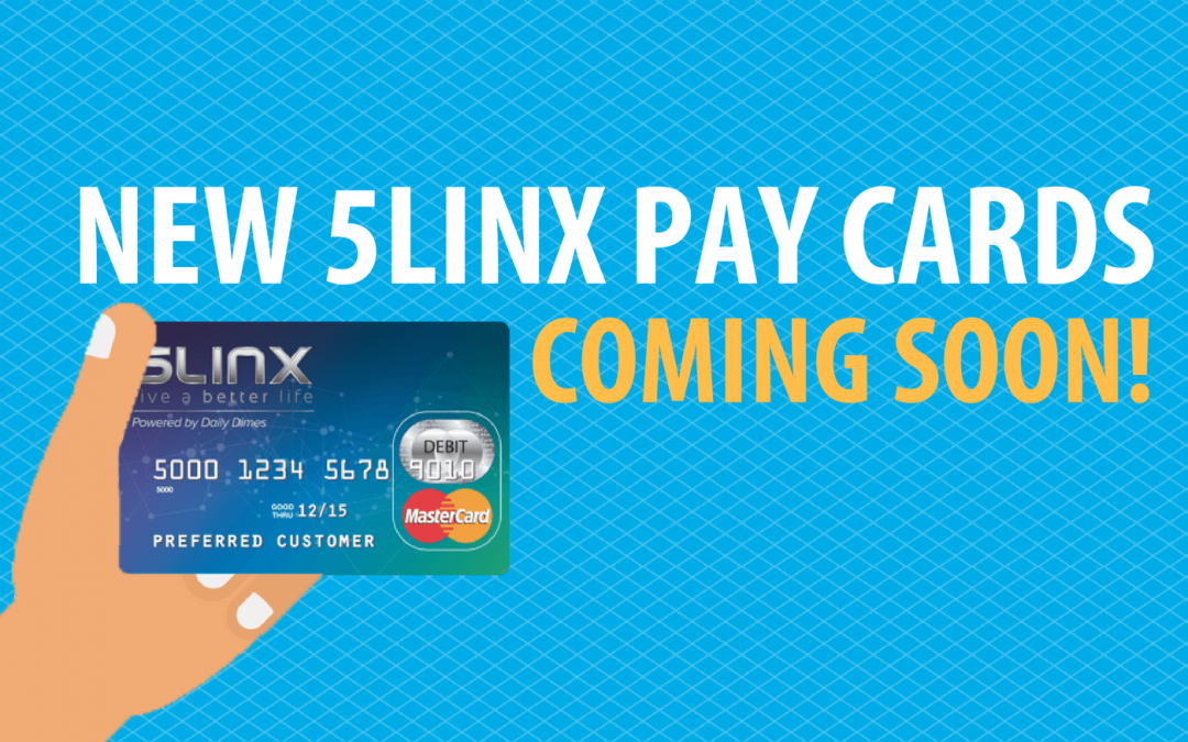 Everything You Need to Know About the new 5LINX Pay Cards