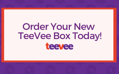 Order Your New TeeVee Box Today!