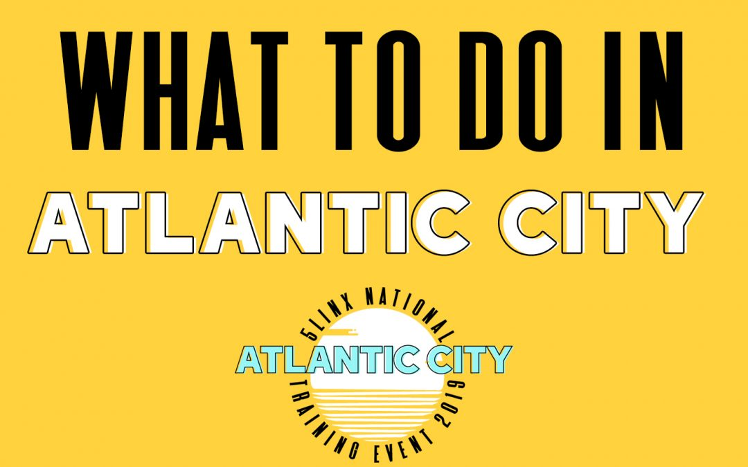 What to do in Atlantic City!